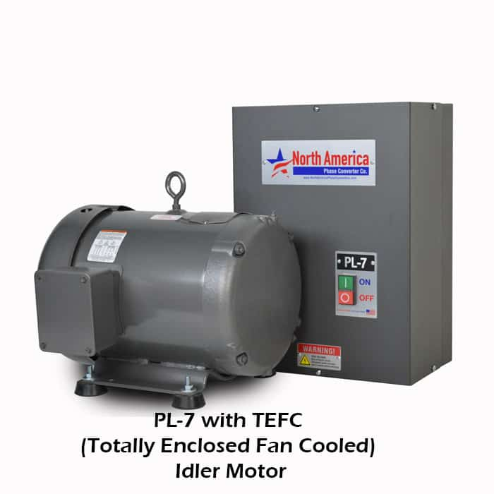 PL-7 with TEFC (Totally Enclosed Fan Cooled) Idler Motor